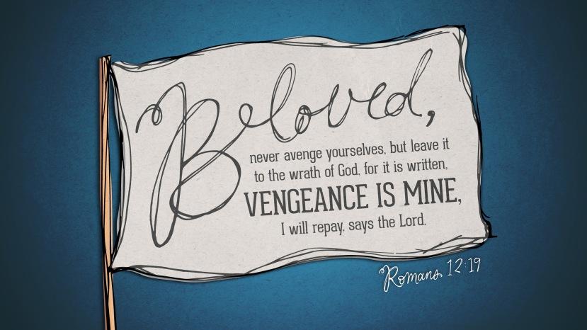 Romans 12:19 [widescreen]