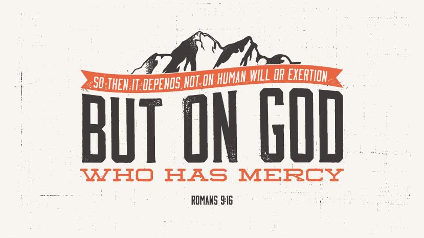 Romans 9:16 [widescreen]