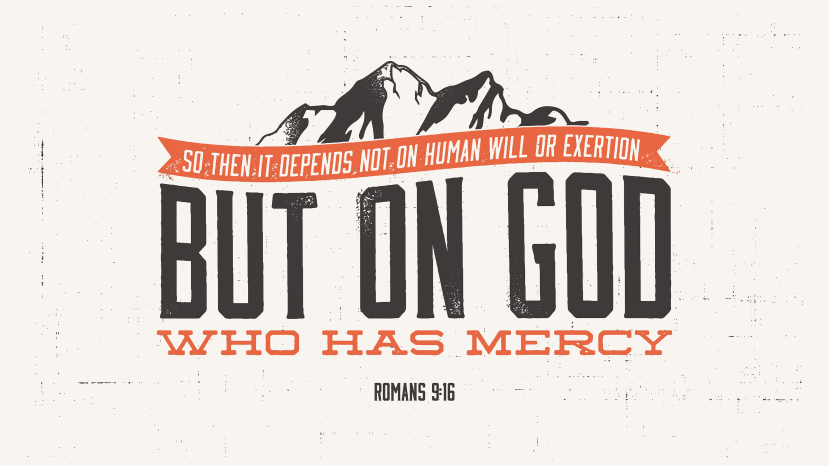 Romans 9:16 [widescreen]